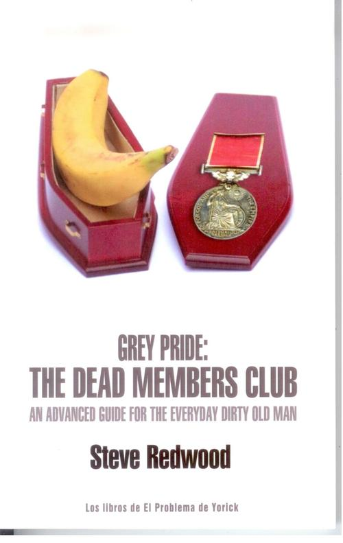 Grey Pride: The Dead Members Club