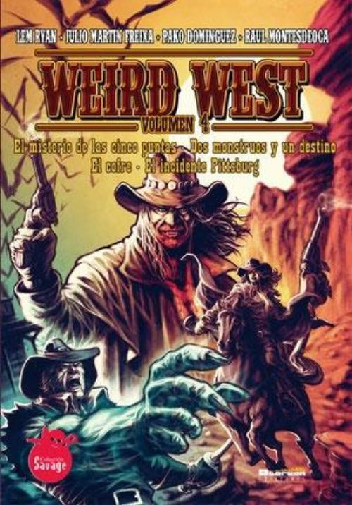Weird West. Volumen 4