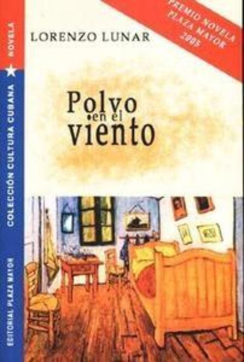 Polvo En El Viento Lunar Lorenzo Plaza Mayor 978 1 56328 292 8 Librería Estudio En Escarlata