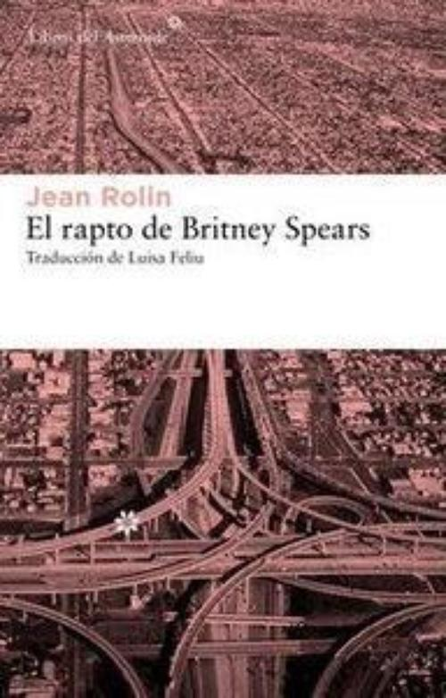 Rapto de Britney Spears, El