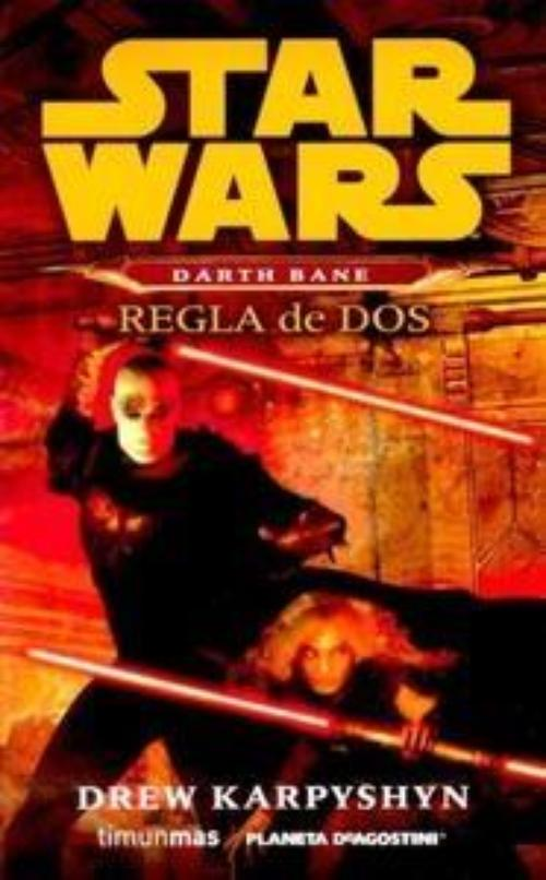 Star Wars. Darth Bane. Regla de dos