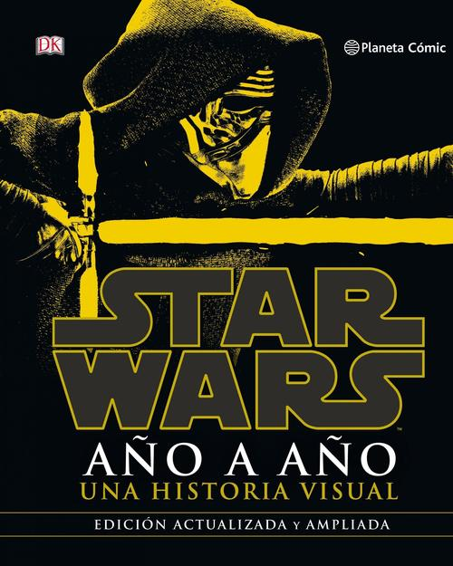 Star Wars. Año a año, una historia visual