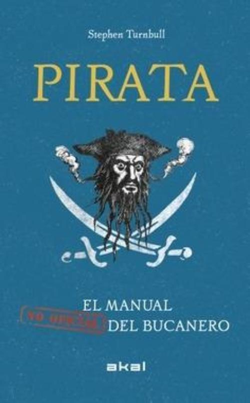 Pirata. El manual (no oficial) del bucanero
