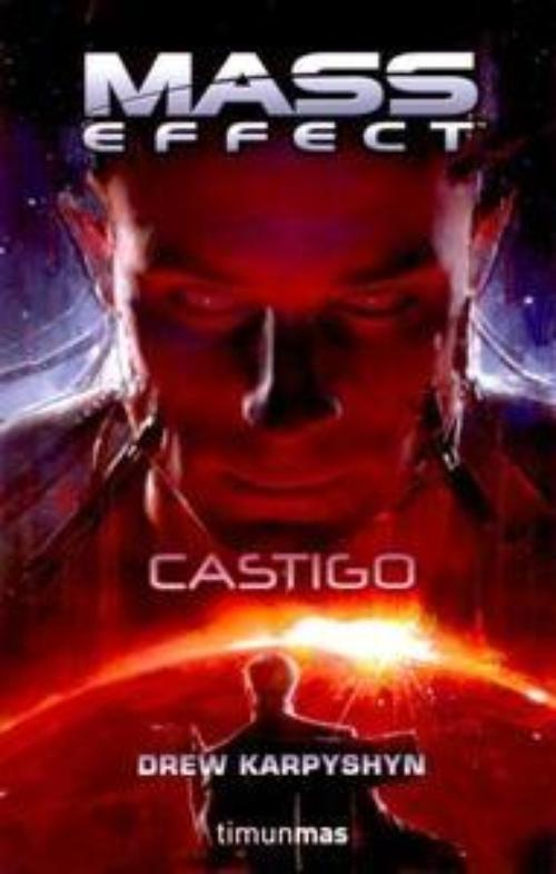 Mass Effect. Castigo