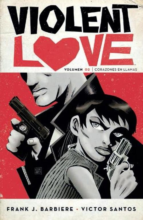 Violent Love 2. Corazones en llamas