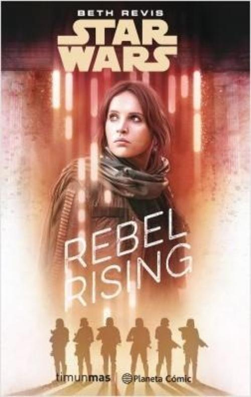 Star Wars: Rogue One Rebel Rising