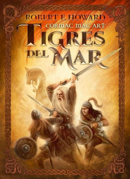 Cormac Mac Art. Tigres del Mar