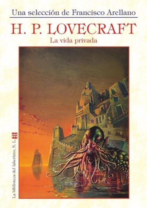 H.P. Lovecraft. La vida privada