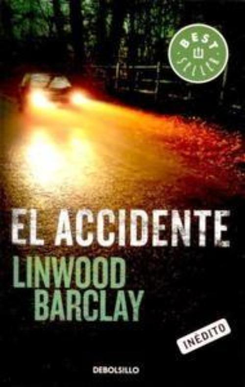 Accidente, El.