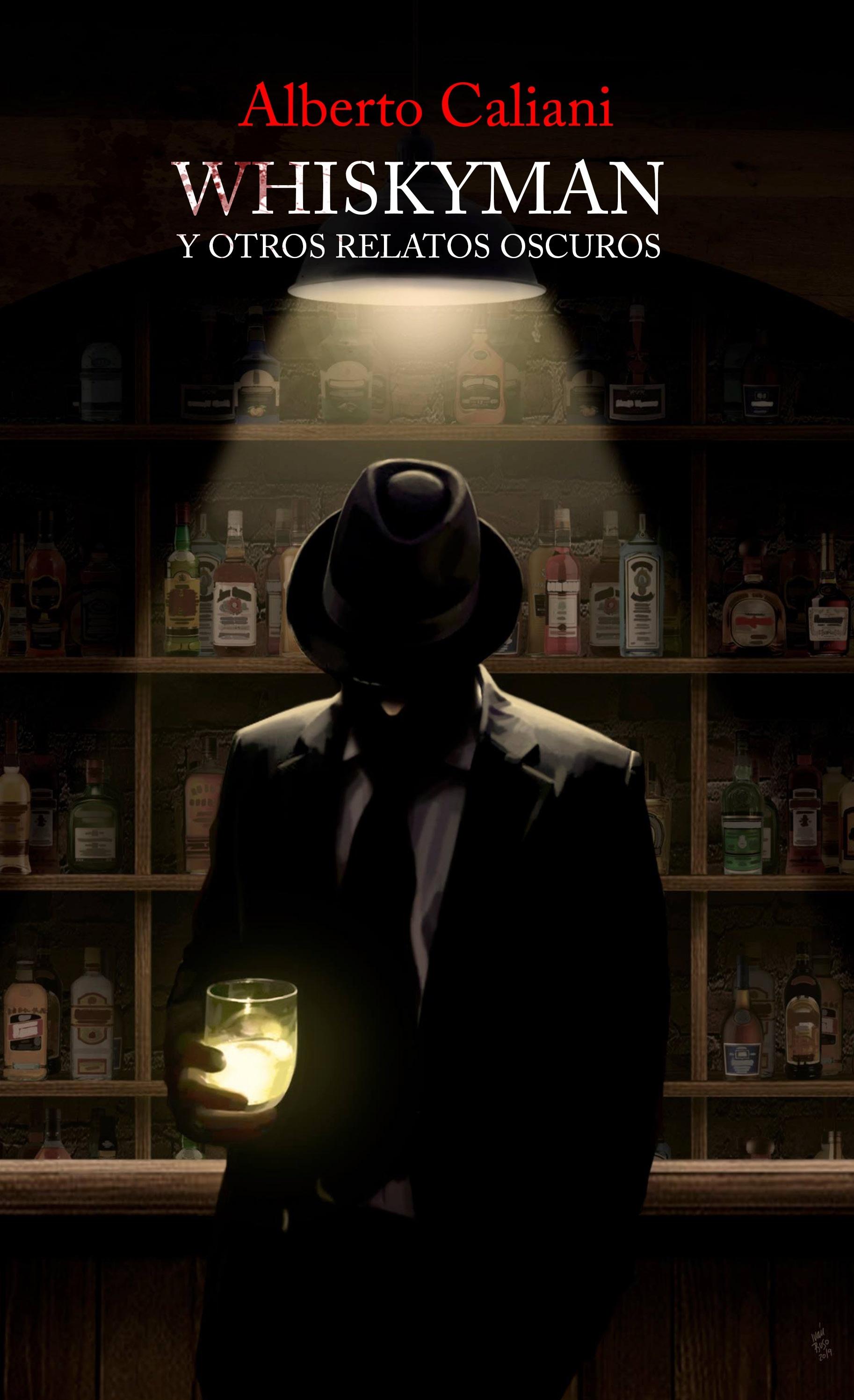 Whiskyman y otros relatos oscuros.