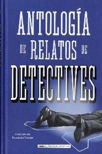 Antología de relatos de detectives.