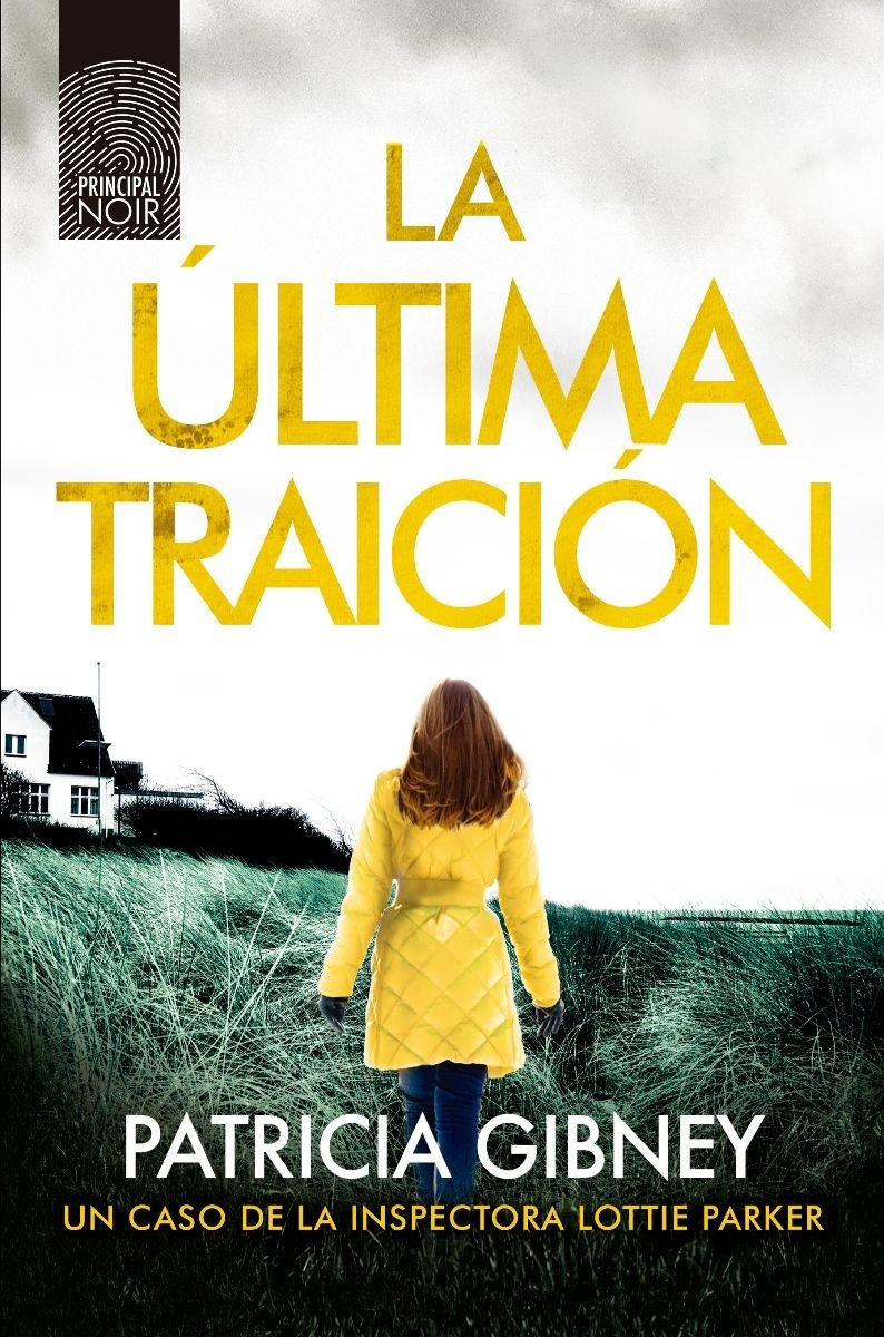 Ultima traición, La