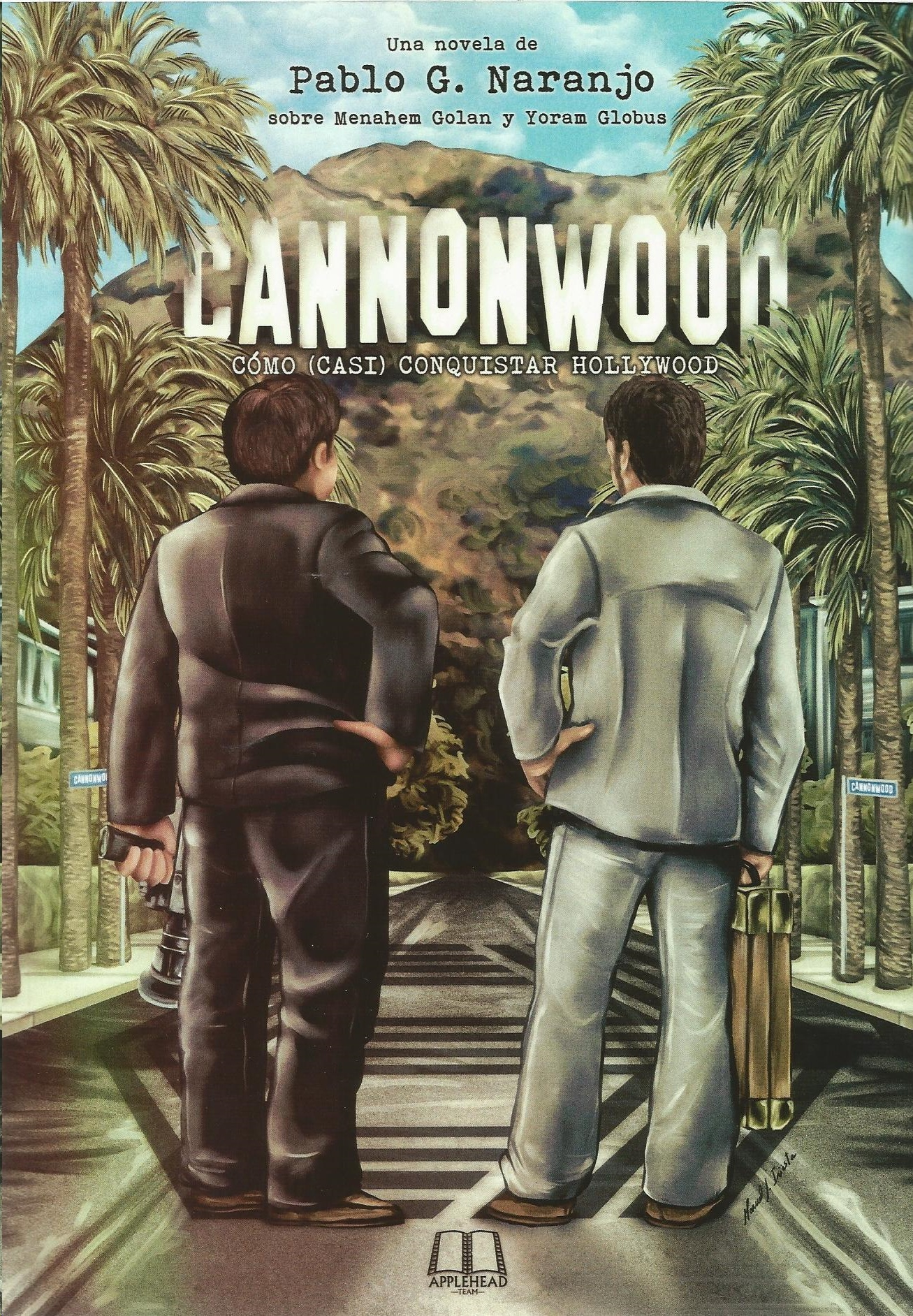 Cannonwood. Cómo (casi) conquistar Hollywood