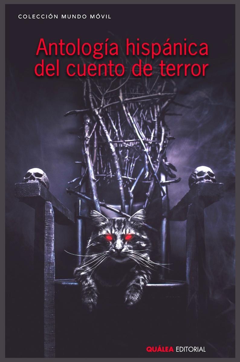 Antología hispánica del cuento de terror.
