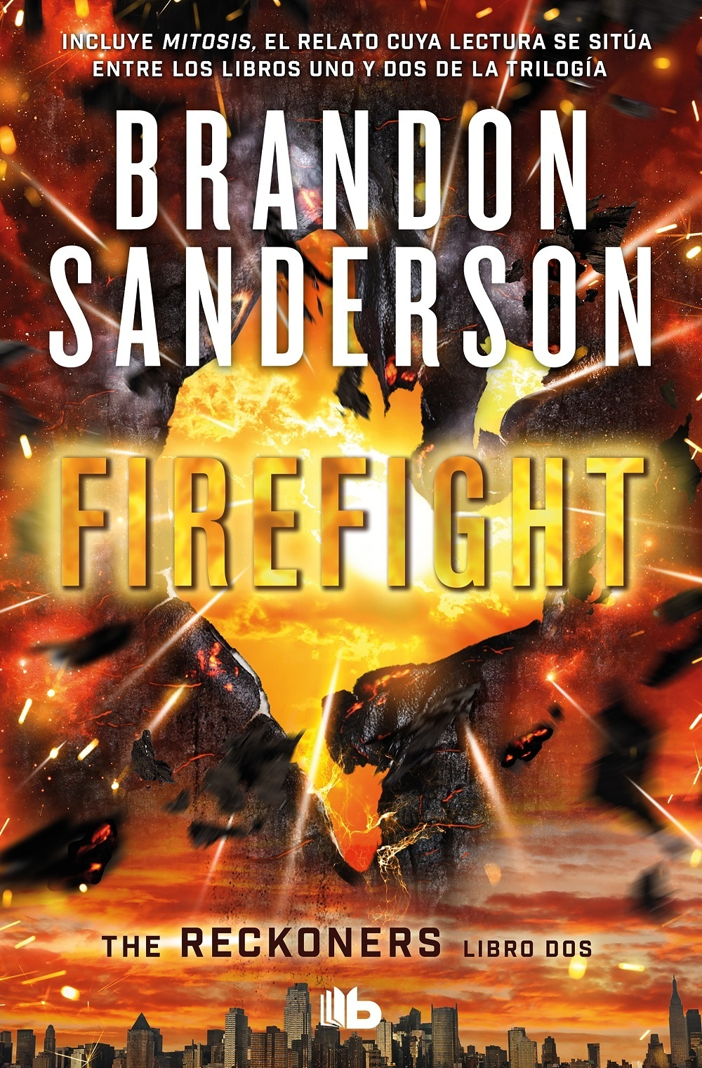 "Firefight ""Los Reckoners. Libro II"""